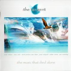 The Tangent (Зе Тангент): The Music That Died Alone