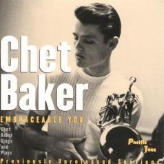 Chet Baker (Чет Бейкер): Embraceable You