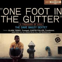 Dave Bailey (Дэйв Бэйли): One Foot In The Gutter