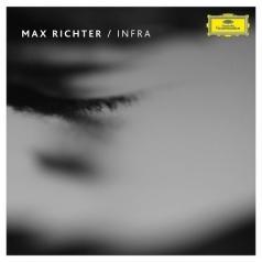 Max Richter (Макс Рихтер): Infra