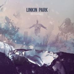 Linkin Park (Линкин Парк): Recharged