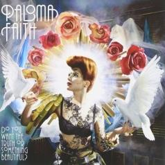 Paloma Faith (Палома Фейт): Do You Want The Truth Or Something Beaut