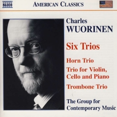 Charles Wuorinen (Чарльз Вуоринен): 6 Trios