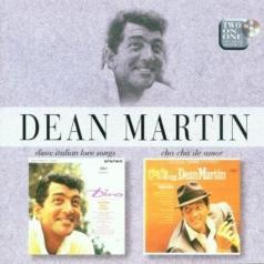 Dean Martin (Дин Мартин): Dino: Italian Love Songs/ Cha Cha De Amor