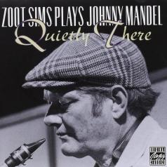Zoot Sims (Зут Симс): Quietly There - Zoot Sims Plays Johnny Mandel