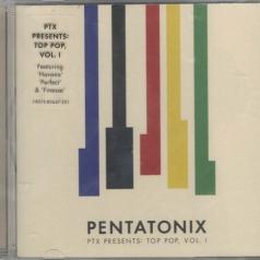 Pentatonix: Ptx Presents: Top Pop, Vol. 1