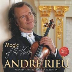 Andre Rieu ( Андре Рьё): Magic Of The Violin