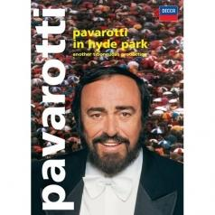 Luciano Pavarotti (Лучано Паваротти): Pavarotti In Hyde Park