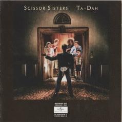 Scissor Sisters (Сизор Систерс): Ta Dah!
