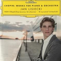 Jan Lisiecki (Ян Лисецкий): Chopin: Works For Piano & Orchestra