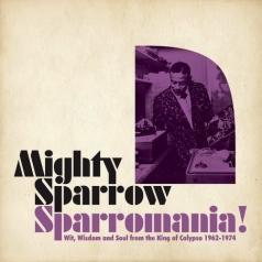 Mighty Sparrow (Майти Спэрроу): Sparromania