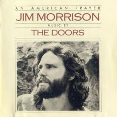 The Doors: An American Prayer - Jim Morrison - Music By The Doors