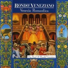 Rondo Veneziano: Venezia Romantica