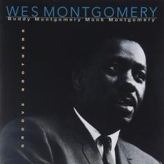 Wes Montgomery (Уэс Монтгомери): Groove Brothers