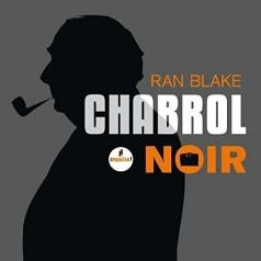 Ran Blake (Ран Блейк): Chabrol Noir