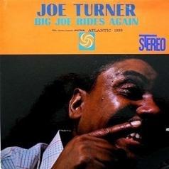 Joe Turner (Джо Тёрнер): Big Joe Rides Again