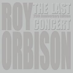 Roy Orbison (Рой Орбисон): The Last Concert
