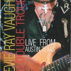 Ray Stevie Vaughan (Стиви Рэй Вон): Live From Austin Texas