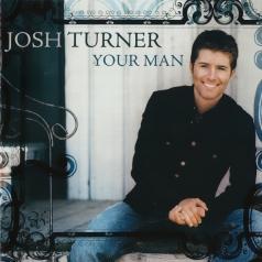 Josh Turner (Джош Тёрнер): Your Man