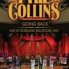 Phil Collins (Фил Коллинз): Going Back - Live At Roseland Ballroom, NYC