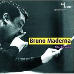 Bruno Maderna (Бруно Мадерна): Oboe Concertos
