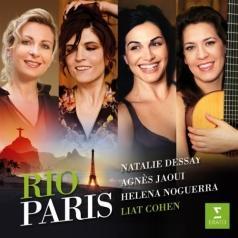 Natalie Dessay (Натали Дессей): Rio-Paris