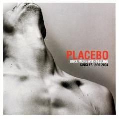 Placebo (Пласебо): Once More With Feeling - Singles 1995-2004