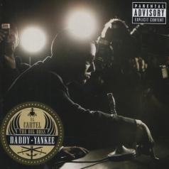 Daddy Yankee (Дэдди Янки): El Cartel: The Big Boss