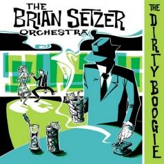 The Brian Setzer Orchestra: The Dirty Boogie