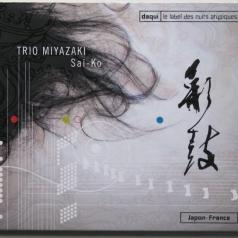Daq Japon/Miyazaki Trio/ Sai-Ko Daq