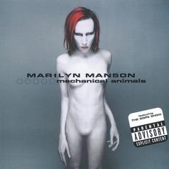 Marilyn Manson (Мэрилин Мэнсон): Mechanical Animals