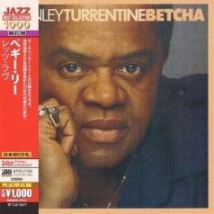Stanley Turrentine (Стэнли Таррентайн): Betcha