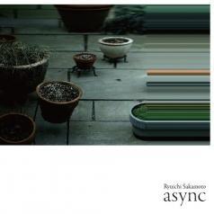 Ryuichi Sakamoto (Рюити Сакамото): Async