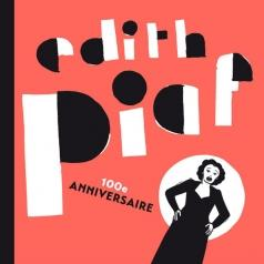 Edith Piaf (Эдит Пиаф): The Best Of (100th Anniversary)