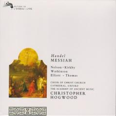Christopher Hogwood (Кристофер Хогвуд): Handel: Messiah
