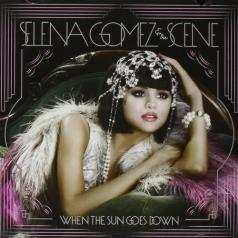 Selena Gomez (Селена Гомес): When The Sun Goes Down