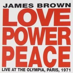 James Brown (Джеймс Браун): Love Power Peace James Brown - Live At The Olympia