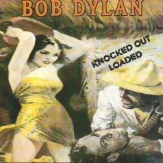 Bob Dylan (Боб Дилан): Knocked Out Loaded