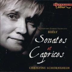 Christine Schornsheim: Boely: Sonates Et Caprices