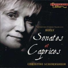 Christine Schornsheim (Кристина Шорнсхайм): Boely: Sonates Et Caprices