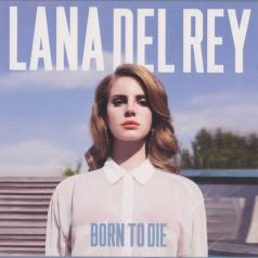 Lana Del Rey (Лана Дель Рей): Born To Die
