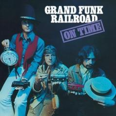 Grand Funk Railroad (Гранд Фанк Рейлроуд): On Time