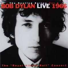 "Bob Dylan (Боб Дилан): Bootleg Series Vol. 4. Live 1966. The ""Royal Albert Hall"" Concert"