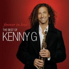 Kenny G (Кенни Джи): Forever In Love: The Best Of Kenny G