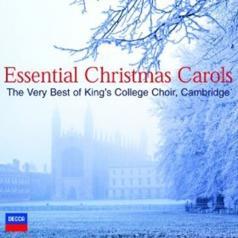 The Cambridge Choir of King's College: Essential Carols