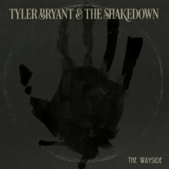 Tyler & The Shakedown Bryant: The Wayside