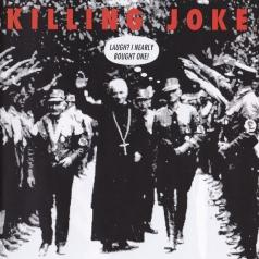 Killing Joke (Киллен Джок): Laugh? I Nearly Bought One!