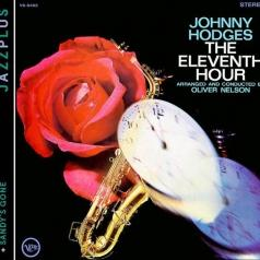 Johnny Hodges (Джонни Ходжес): The Eleventh Hour/ Sandy's Gone