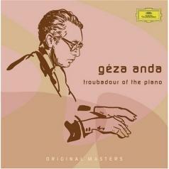 Geza Anda (Геза Анда): Géza Anda: Troubadour Of The Piano