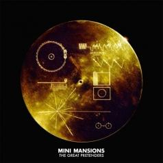 Mini Mansions: The Great Pretenders